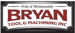 Bryan Tool & Machine